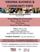 Guess where we will be hanging out? The Virginia Business & Community Expo!!! Whether you have a business or you are looking to network for a job, this is the place to be.