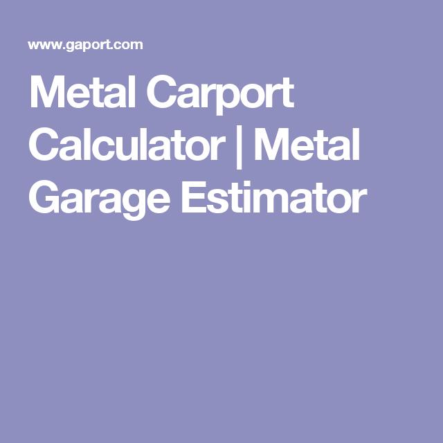 Metal Carport Calculator Metal Garage Estimator Metal Carports