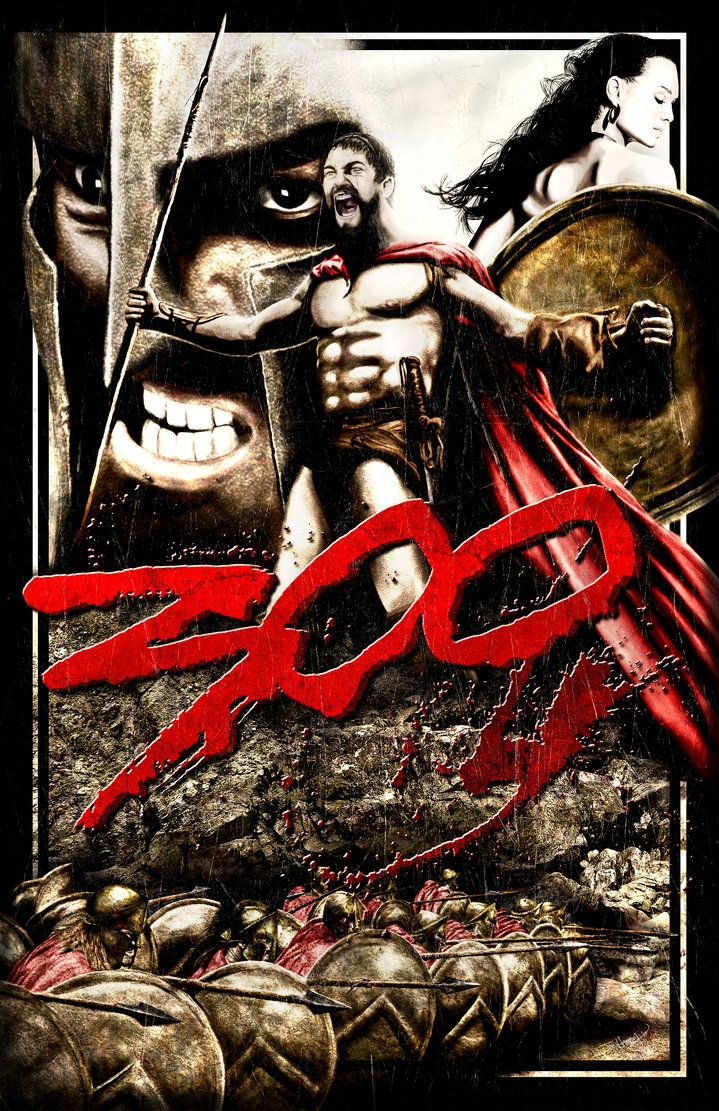 2010 Movies 300 Movie Poster Without Text By Zoso1024 On Deviantart