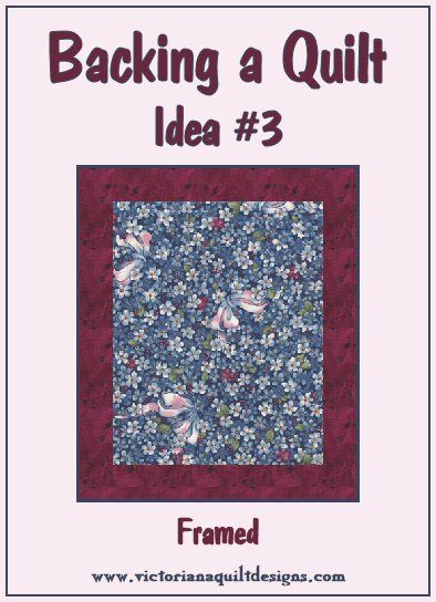 Backing a Quilt Idea #3 - Framed