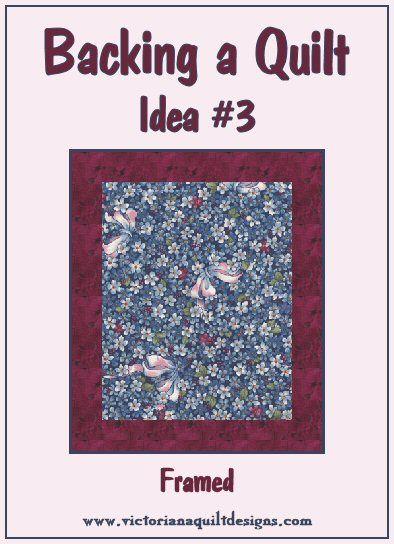 Backing a Quilt Idea #3 - Framed