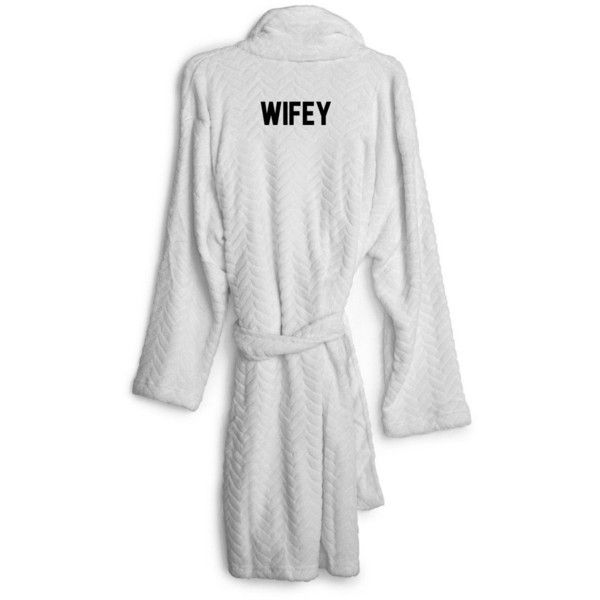 WIFEY [EMBROIDERED ROBE] ($150) ❤ liked on Polyvore featuring ...