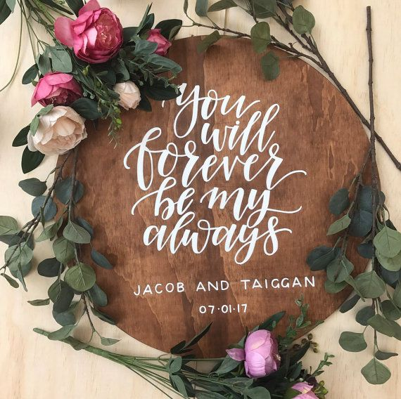Round Wedding Wooden Love Quote Welcome Sign You Will Forever Be