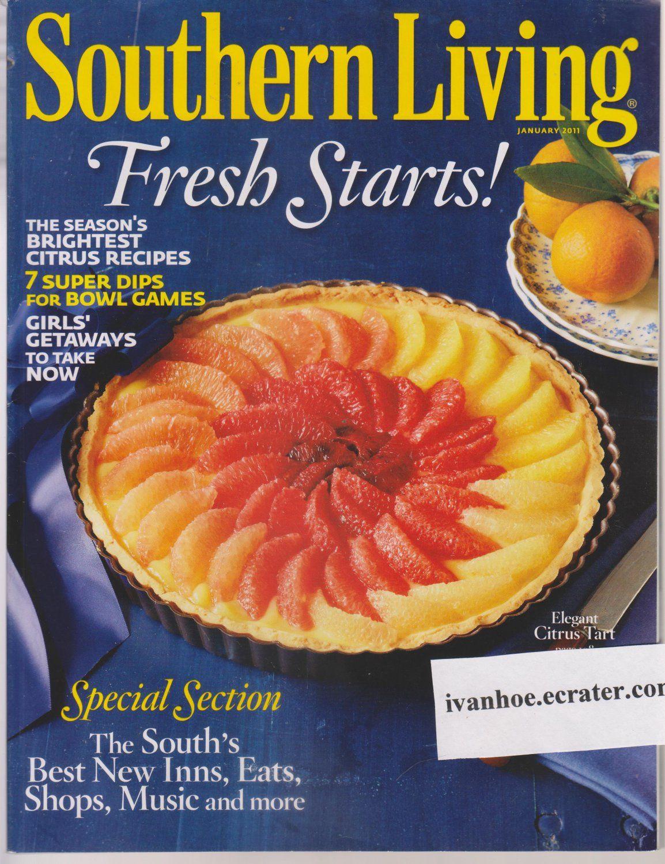 Superb Southern Living Magazine Back Issue January 2011 Fresh Starts Citrus  Recipes Instant Recipes, Decorating Ideas