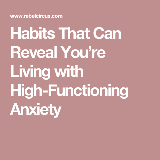 Habits That Can Reveal You're Living with High-Functioning ...
