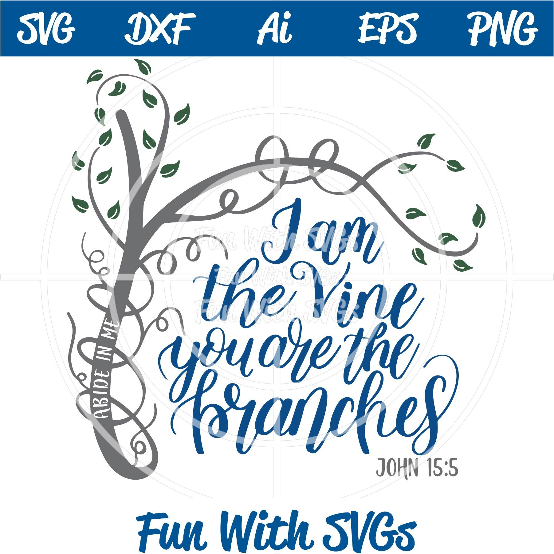 Download I am the vine, you are the branches, John 15:5, SVG File ...