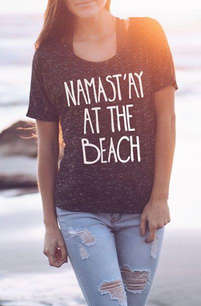Namast'ay At The Beach - Shirts With Sayings