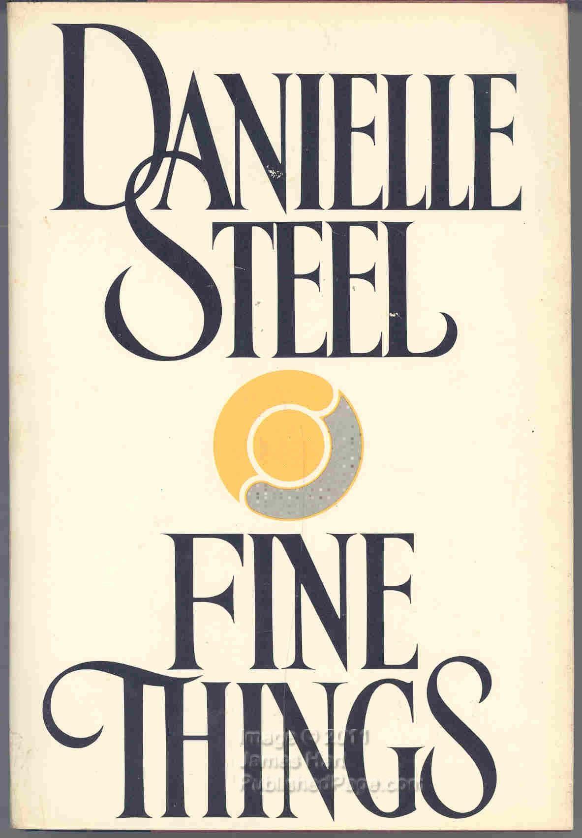 Danielle Steels Fine Things