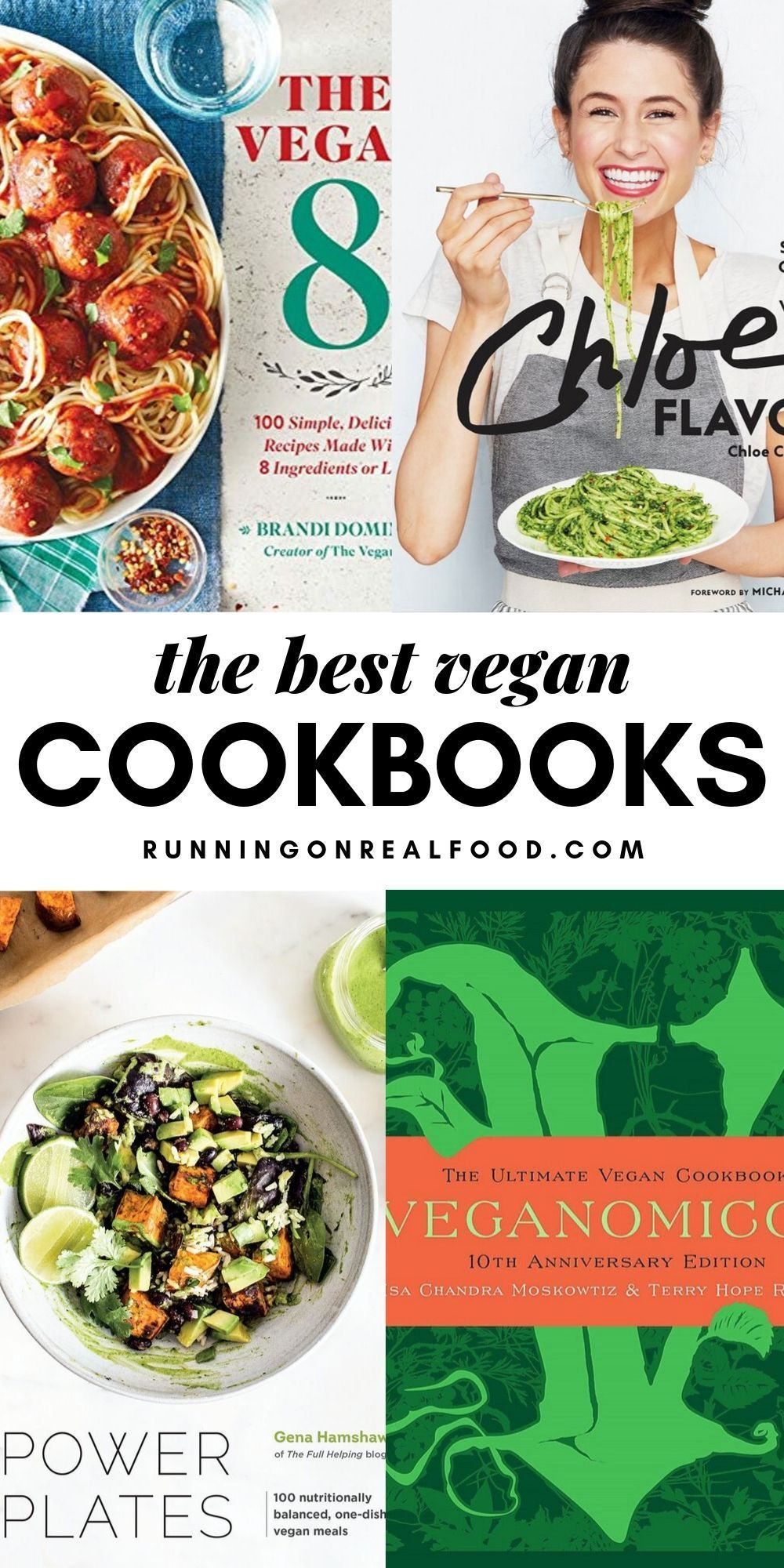 Best Vegan Coobooks Vegan Cookbook Vegetarian Recipes Whole Food Recipes