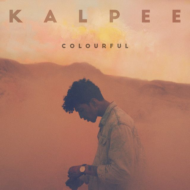Colourful By Kalpee Added To Discover Weekly Playlist On Spotify