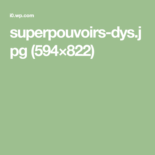 superpouvoirs-dys.jpg (594×822)