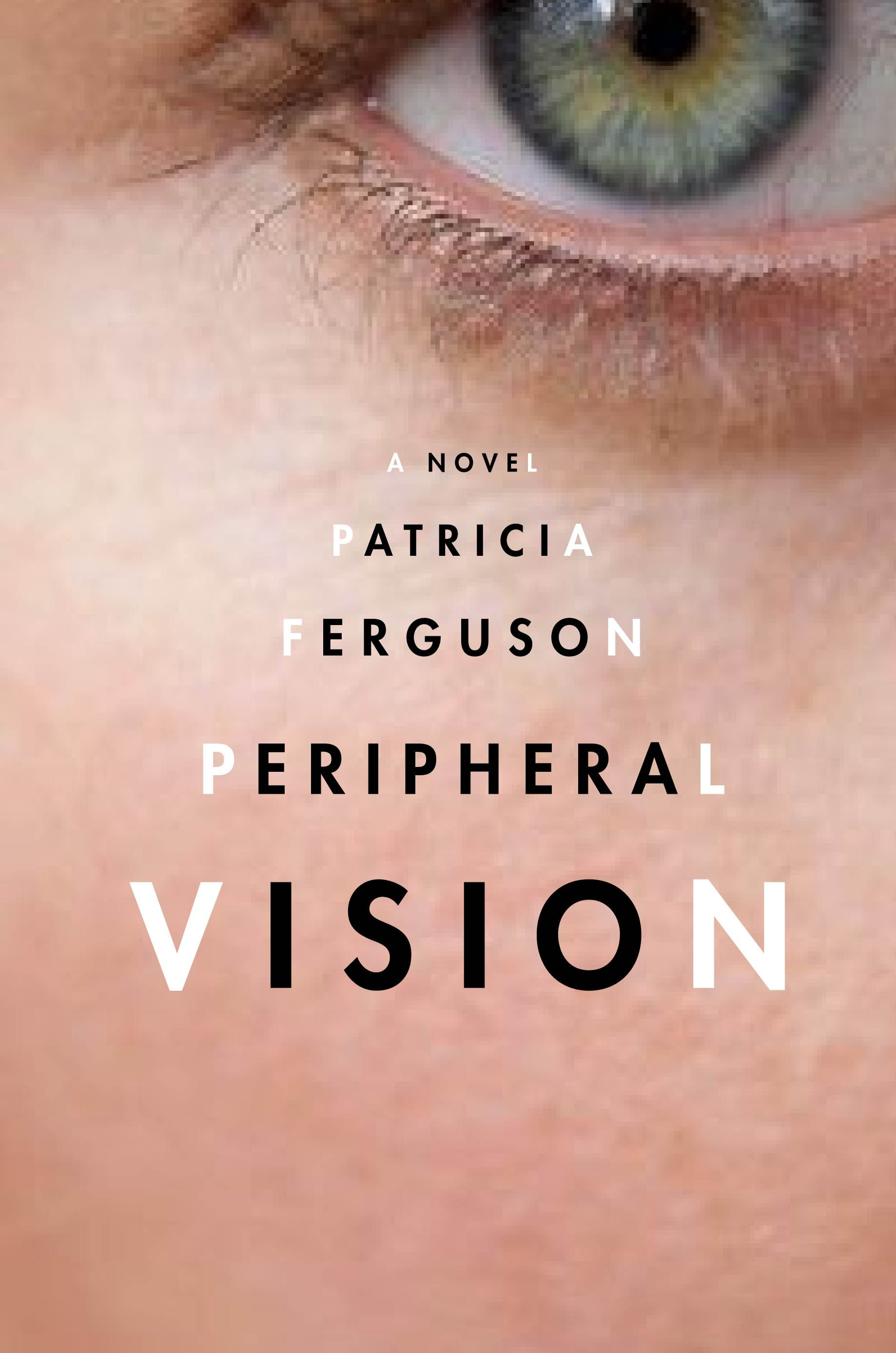 Peripheral Vision   Book cover design. Cover art design. Book design