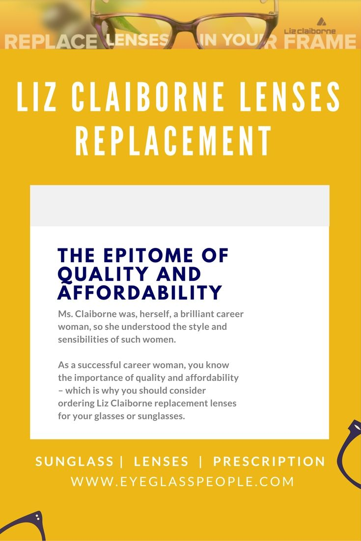 Ordering your Liz Claiborne replacement lenses online is an ...