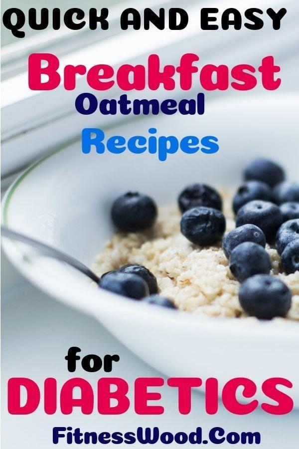 Breakfast Oatmeal Recipes For Diabetics Or Prediabetic Breakfast Oatmeal Recipes Diabetic Recipes Oatmeal Recipes