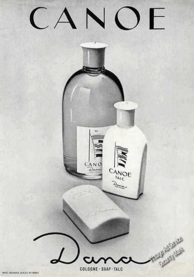 Canoe Cologne, Soap, Talc by Dana ~ one of the brands that the guys used in the 60's ~ Google Image Result for http://file.vintageadbrowser.com/l-9af5h1gvg73ojd.jpg