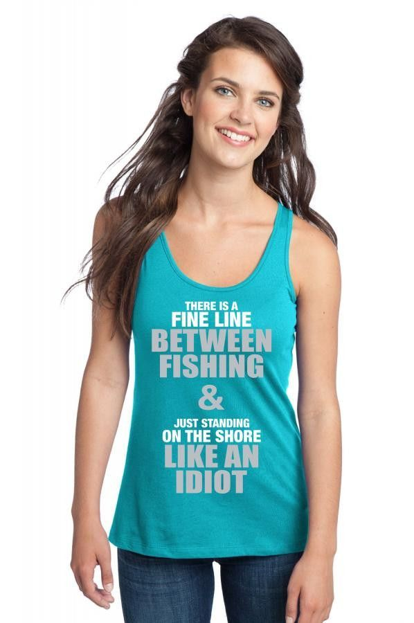 There Is Fine Line Between Fishing And Just Standing On Shore Like An Idiot Racerback Tank