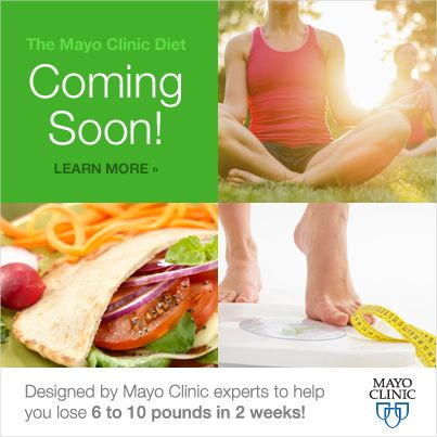 The last diet you'll ever need is coming soon from Mayo Clinic. Sign up now.