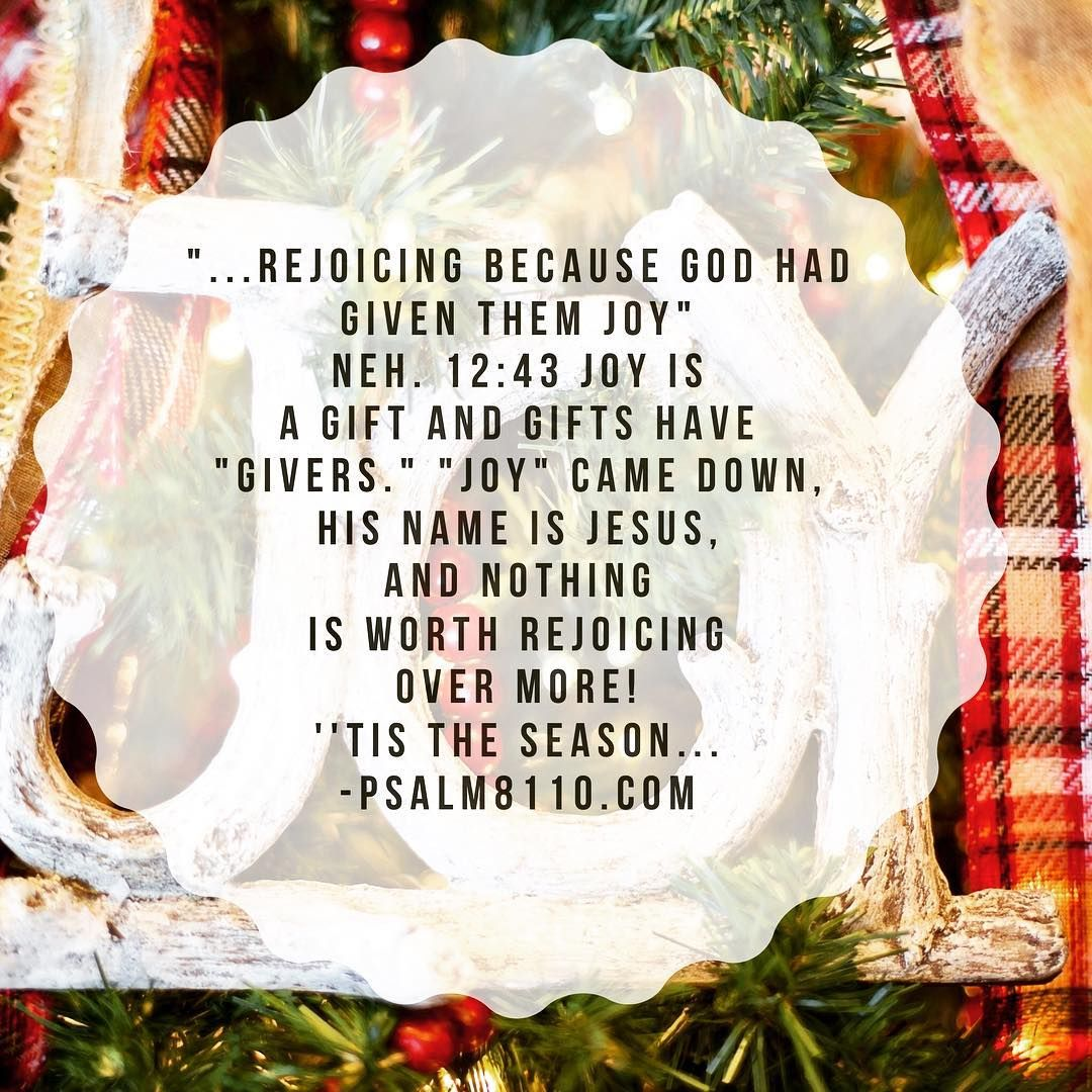 "God gave us ""joy"" and His name is Jesus; therefore, we have a reason to rejoice- a reason for this season! ""He didn't want Heaven without us, so Jesus, You brought Heaven down..."" ''Tis the season..."" and HE is our reason!  #CHRISTmas"