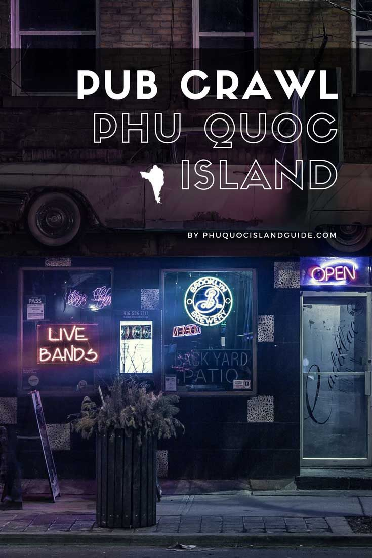 Phu Quoc Pub Crawl - a guide to all the best bars and pubs