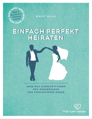 Das Buch Ab Dem 20 02 2020 Im Handel Heiraten Urkomische Zitate Hochzeit Planen