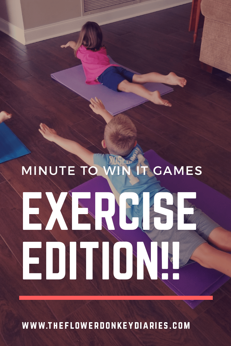 Minute to Win It Games: Exercise Edition! - The Flower Donkey