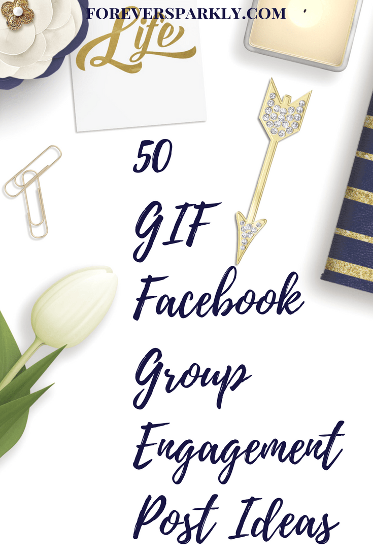 50 gif facebook group engagement post ideas interaction