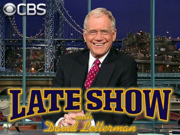 David Letterman Late Show. Very entertaining show!