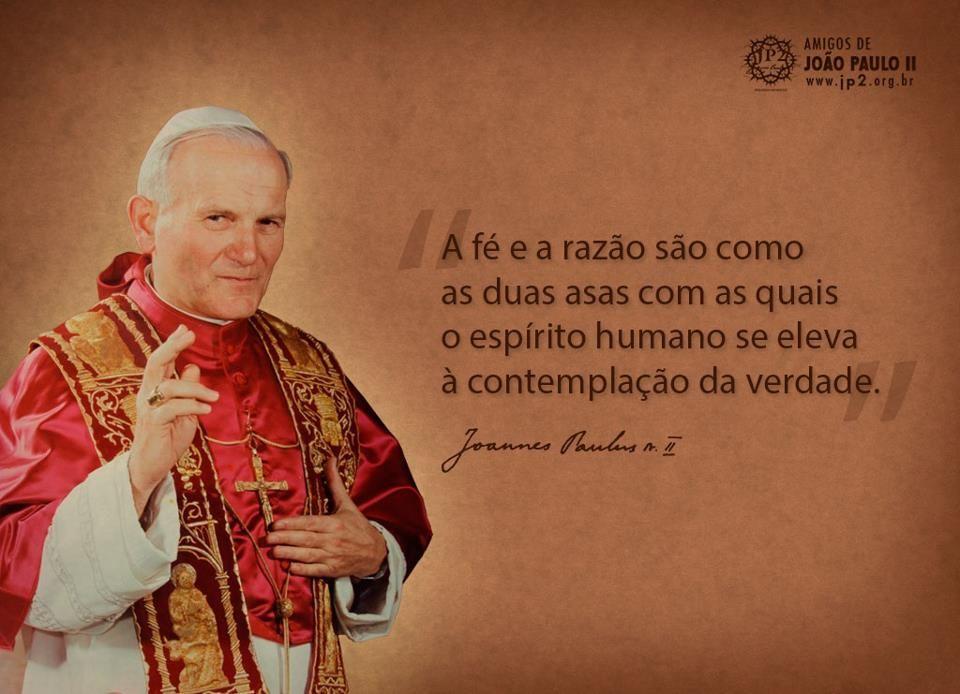 Papa João Paulo Ii Frases E Petiscos Frases Papa Francisco E