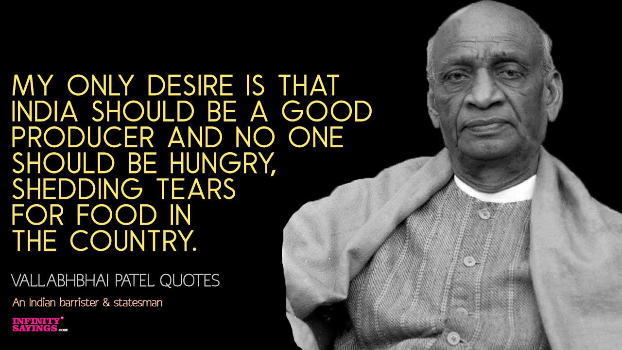 33 Sardar Vallabhbhai Patel Quotes On Freedom Success Education