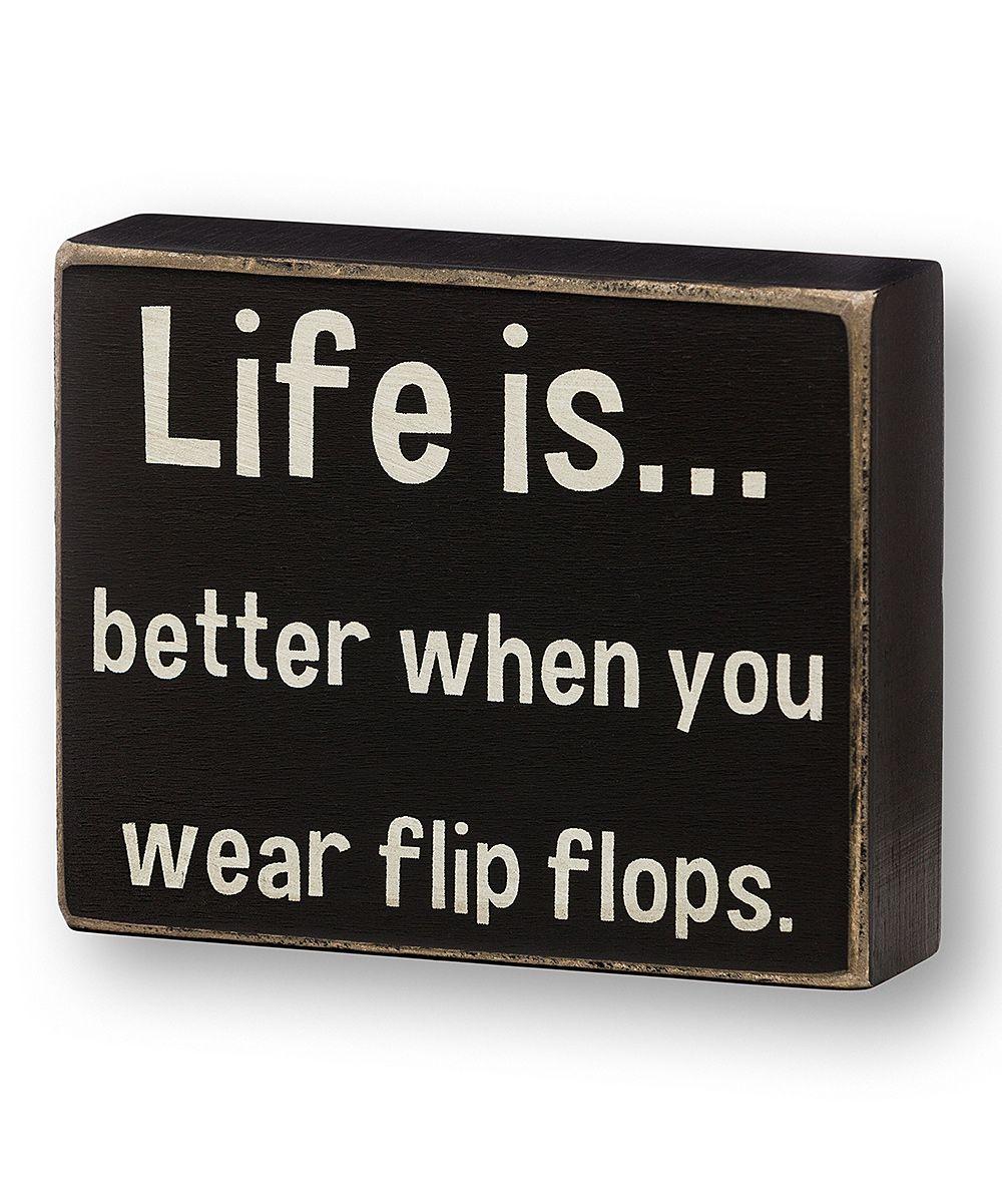 'Wear Flip Flops' Box Sign