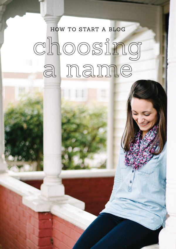 How To Start A Blog Choosing Name
