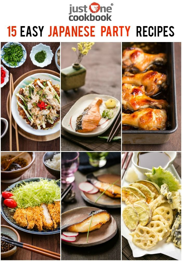 15 Easy Japanese Party Recipes Just One Cookbook Easy Japanese Recipes Japanese Party Japanese Dinner