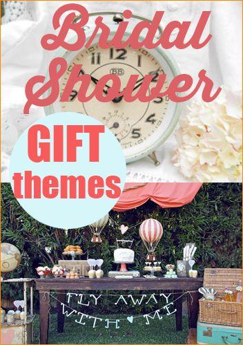 Bridal Shower Gift Themes Wedding Ideas Bridal Shower Bridal