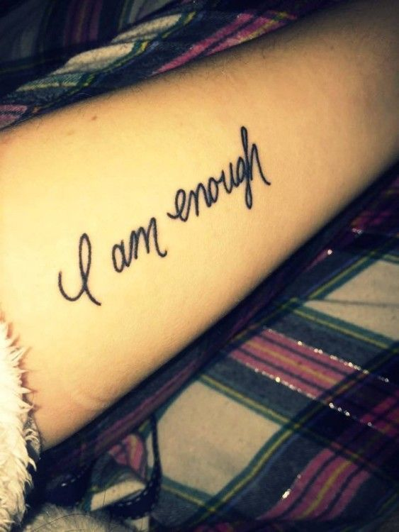 Tattoo Reads I Am Enough Enough Tattoo Tattoos For Women Small Meaningful Recovery Tattoo