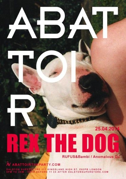 Rex The Dog at Dalston Superstore 25/04/2014