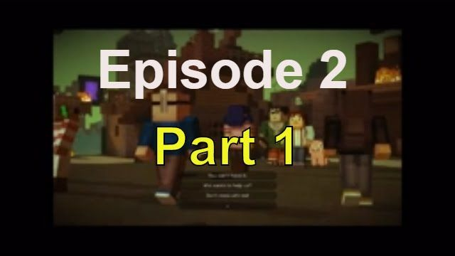 Minecraft Story Mode Episode 2 Part 1 No Commentary Episode