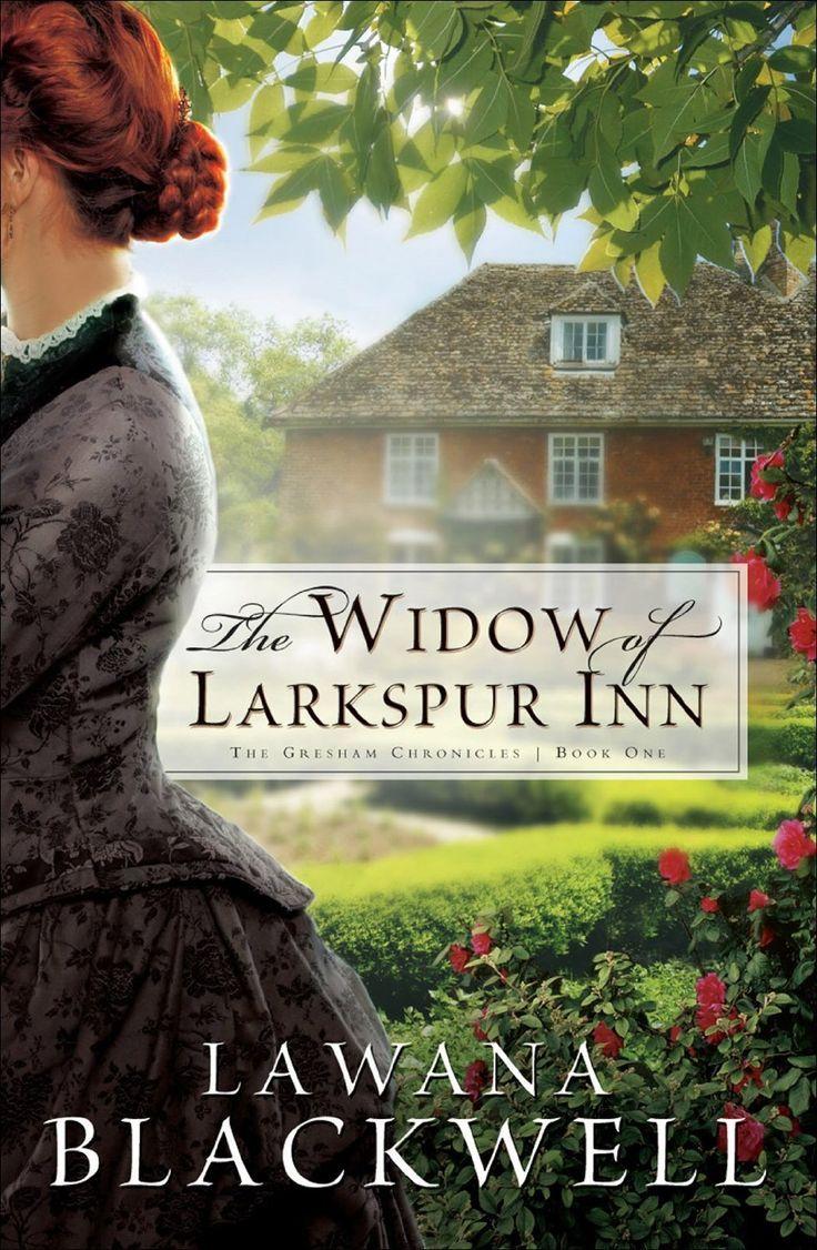 Lawana Blackwell - The Widow of Larkspur Inn / #awordfromJoJo #ChristianFiction #LawanaBlackwell