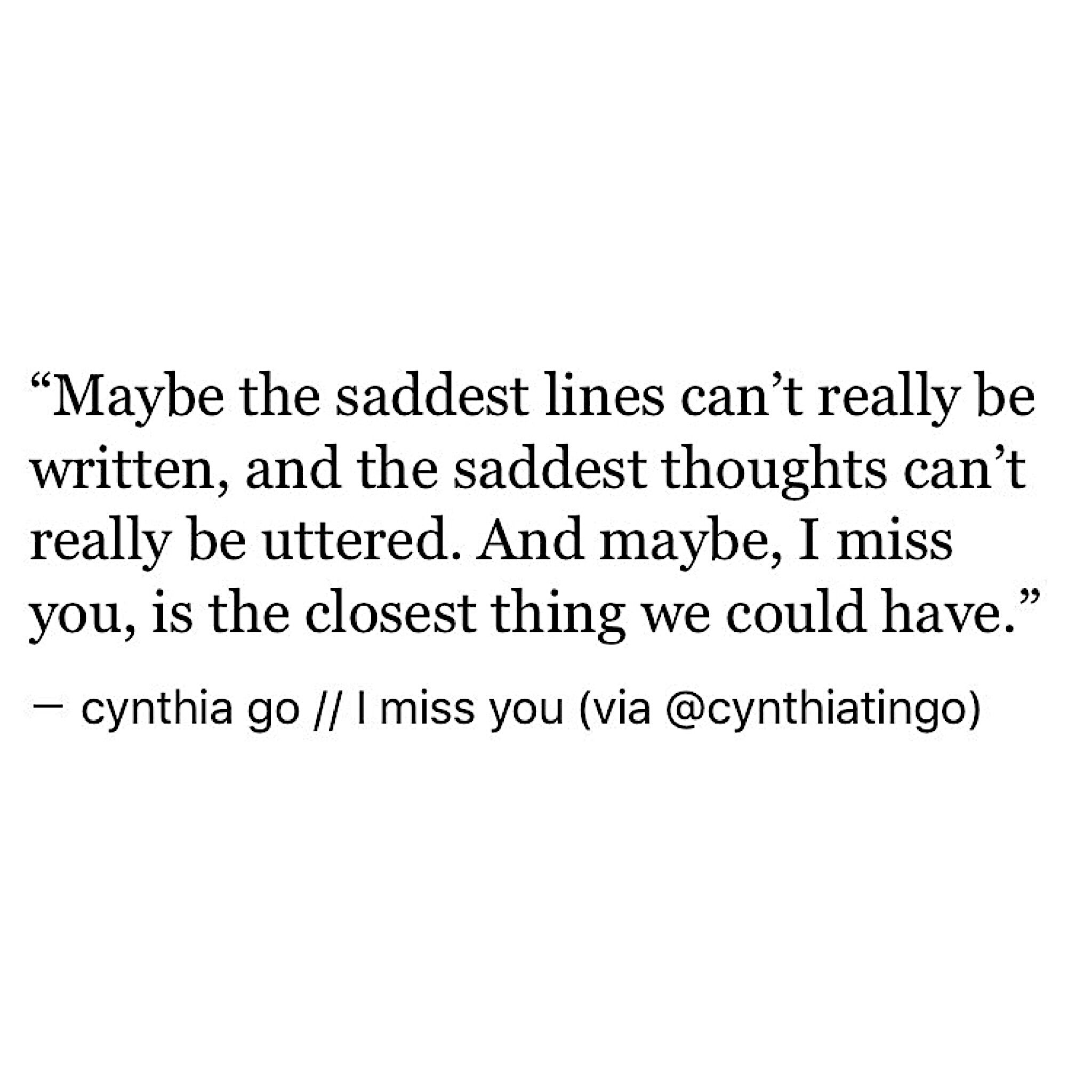 I miss you Him Sad QuotesSad