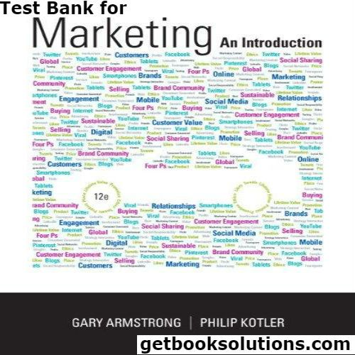 Test bank for marketing an introduction 12th edition by gary test bank for marketing an introduction 12th edition by gary armstrong download0133451275 9780133451276 marketing booksmarketing strategies business fandeluxe Images