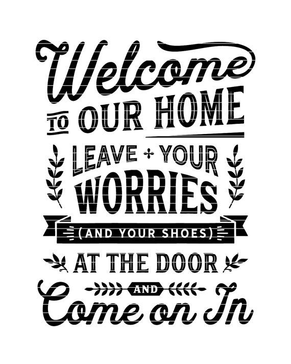4758a8e59c50b Welcome Leave Worries and Shoes at Door - funny no shoes take off ...