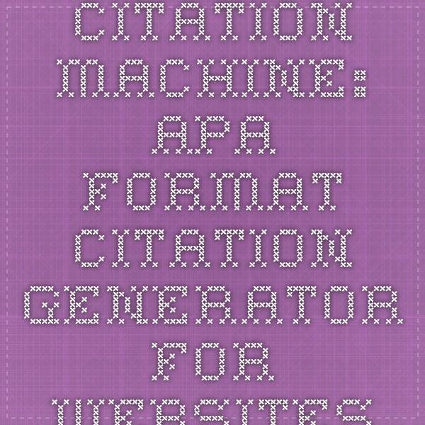 citation machine apa format citation generator for websites