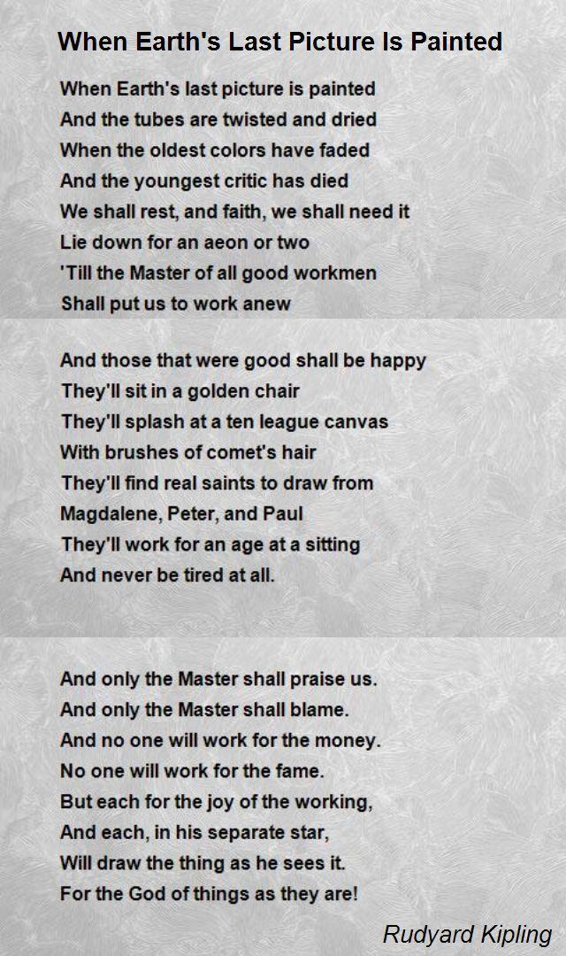 When Earths Last Picture Is Painted Poem By Rudyard Kipling