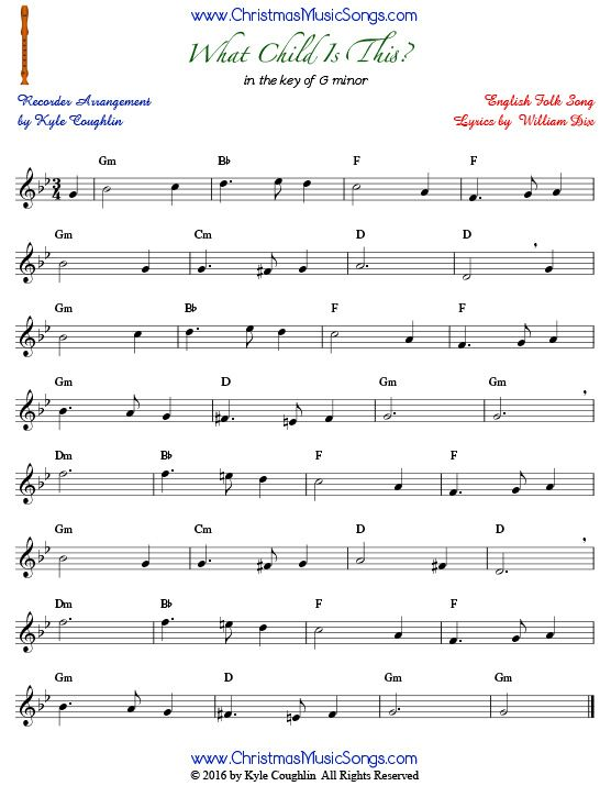 The Christmas carol What Child Is This? for recorder in the key of G minor.   What child is this ...
