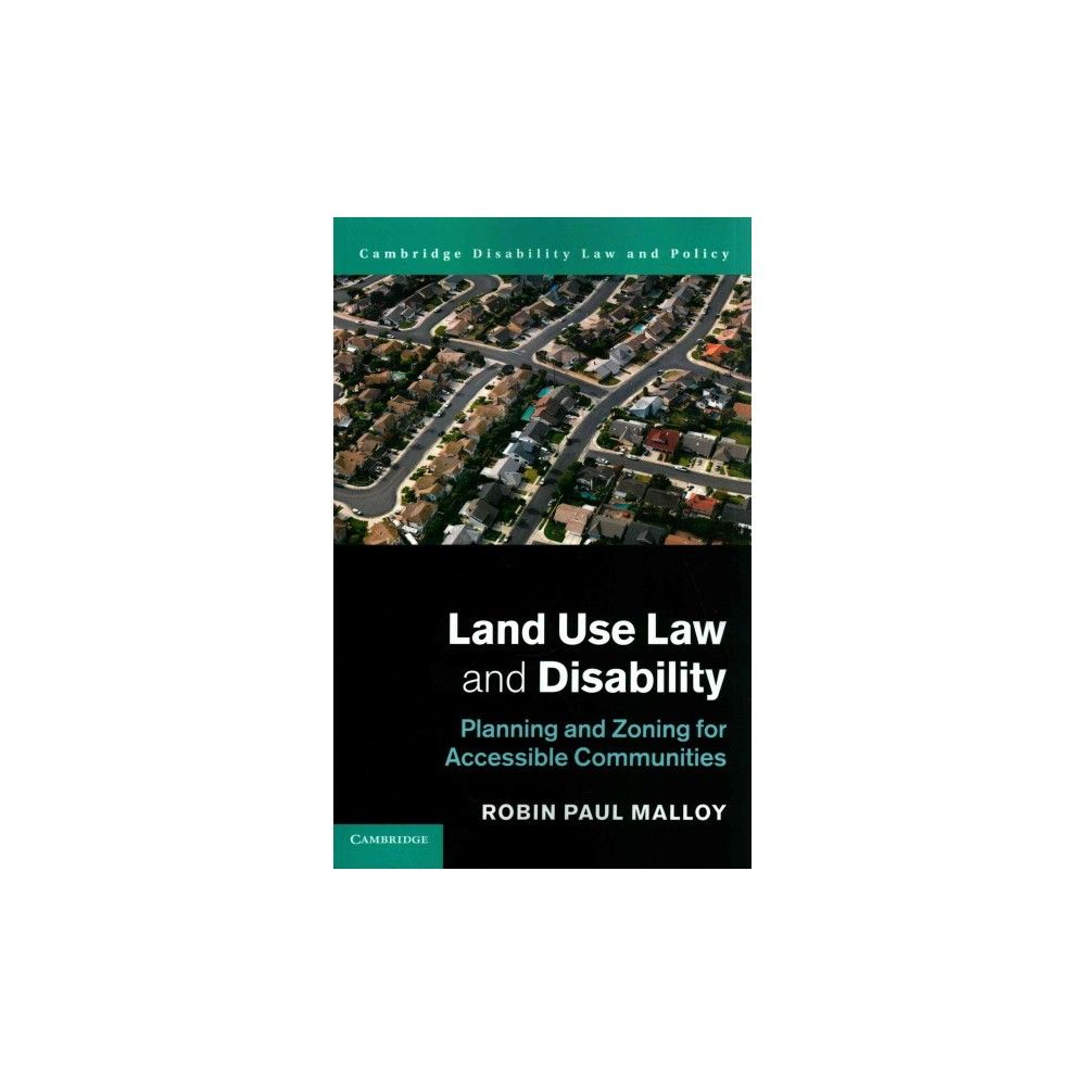 Land Use Law and Disability : Planning and Zoning for Accessible Communities (Paperback) (Robin Paul