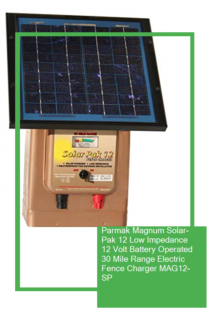 Parmak Magnum Solar Pak 12 Low Impedance 12 Volt Battery Operated 30 Mile Range Electric Fence