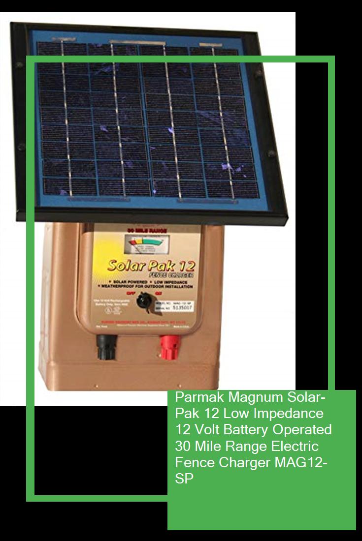 Parmak Magnum Solar Pak 12 Low Impedance 12 Volt Battery Operated 30 Mile Range Electric Fence