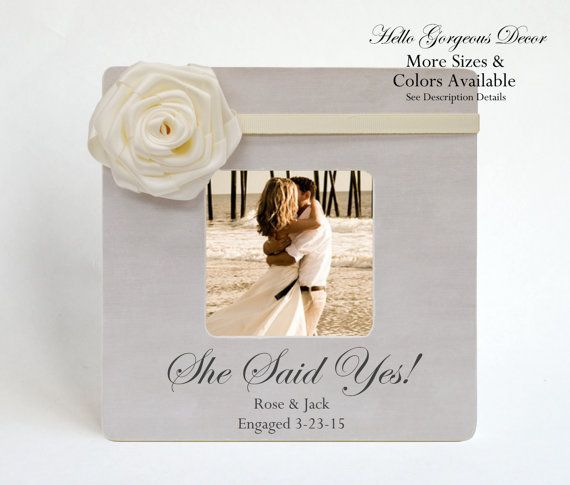 Engagement Picture Frame Personalized Wedding Frame Announcement Picture Frame Bride To Be Gift Engagement Gift She Said Yes Frame