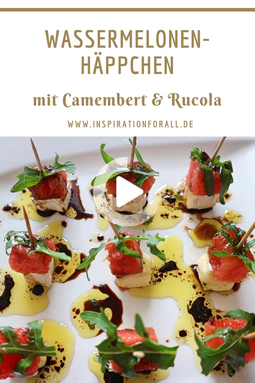 Wassermelonen Häppchen mit Camembert & Rucola – einfaches Rezept ...