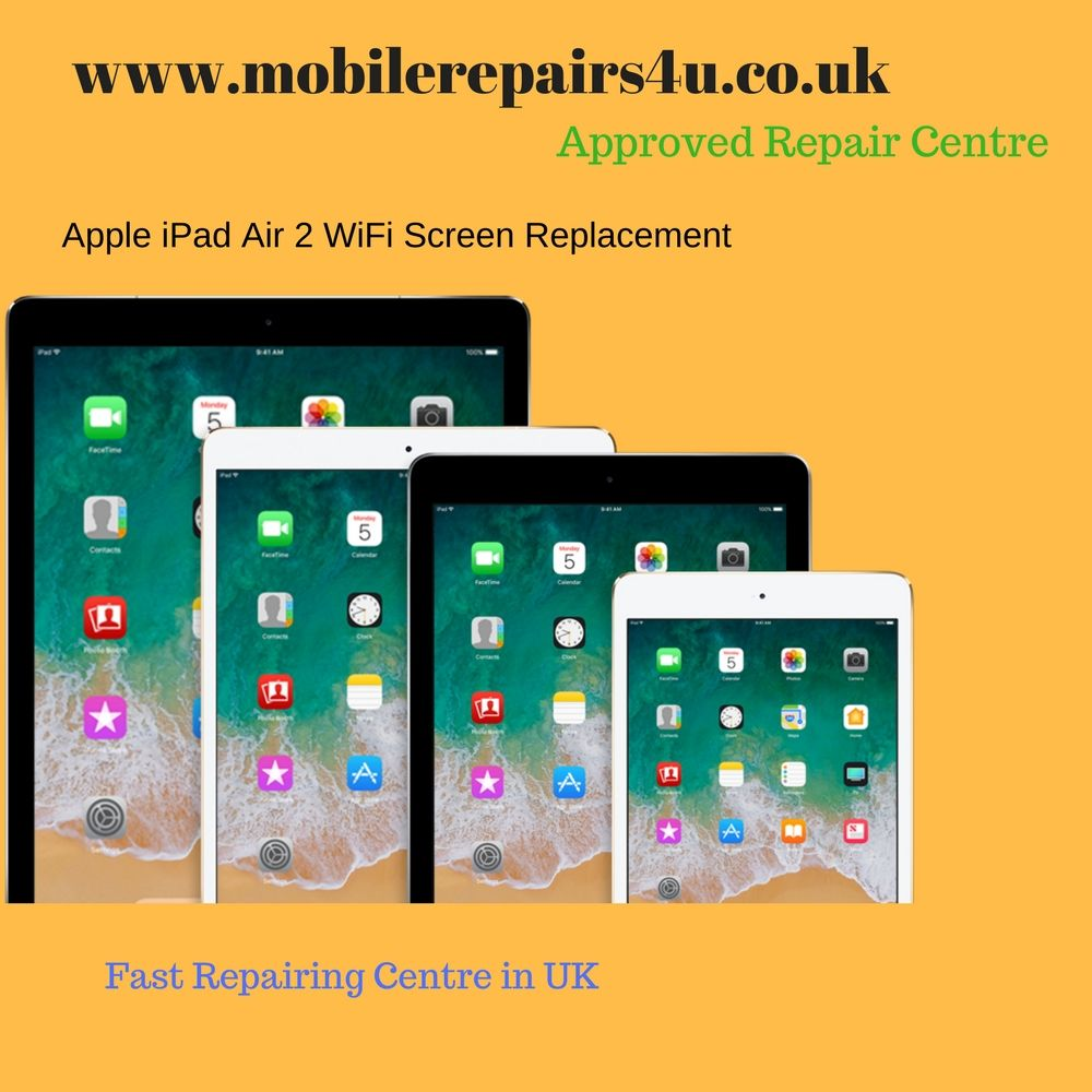 Looking for Apple iPad Air 2 WiFi screen replacement service in UK