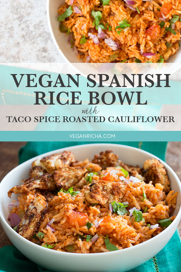 Vegan Spanish Rice Bowl With Taco Spice Roasted Cauliflower